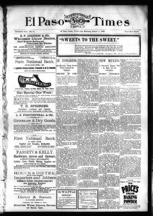 Primary view of object titled 'El Paso International Daily Times (El Paso, Tex.), Vol. SIXTEENTH YEAR, No. 61, Ed. 1 Wednesday, March 11, 1896'.