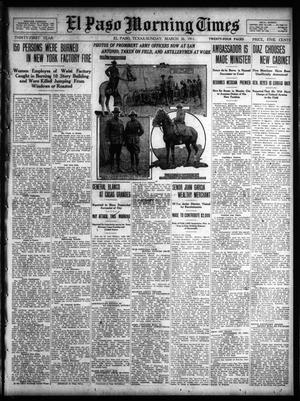 Primary view of object titled 'El Paso Morning Times (El Paso, Tex.), Vol. 31, Ed. 1 Sunday, March 26, 1911'.