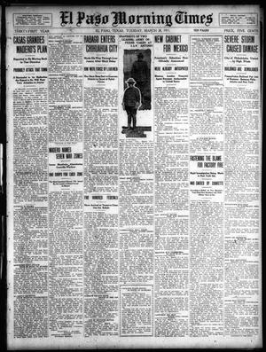 Primary view of object titled 'El Paso Morning Times (El Paso, Tex.), Vol. 31, Ed. 1 Tuesday, March 28, 1911'.