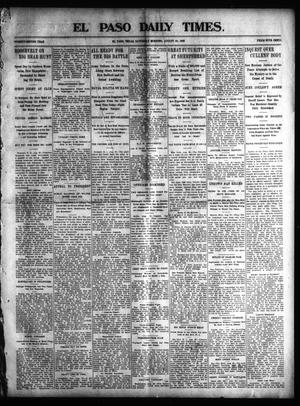 Primary view of object titled 'El Paso Daily Times. (El Paso, Tex.), Vol. 22, Ed. 1 Saturday, August 30, 1902'.