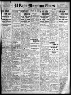 Primary view of object titled 'El Paso Morning Times (El Paso, Tex.), Vol. 31, Ed. 1 Friday, February 24, 1911'.