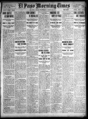 Primary view of object titled 'El Paso Morning Times (El Paso, Tex.), Vol. 31, Ed. 1 Wednesday, March 29, 1911'.
