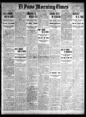 Primary view of object titled 'El Paso Morning Times (El Paso, Tex.), Vol. 31, Ed. 1 Thursday, March 16, 1911'.