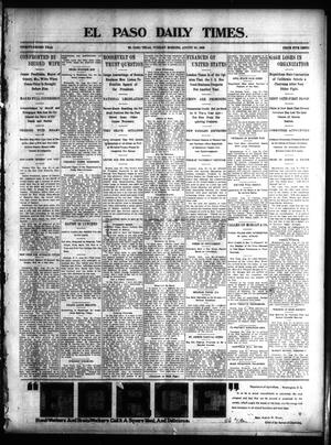 Primary view of object titled 'El Paso Daily Times. (El Paso, Tex.), Vol. 22, Ed. 1 Tuesday, August 26, 1902'.