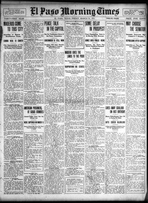 Primary view of object titled 'El Paso Morning Times (El Paso, Tex.), Vol. 31, Ed. 1 Friday, March 31, 1911'.