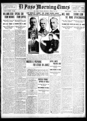 Primary view of object titled 'El Paso Morning Times (El Paso, Tex.), Vol. 31, Ed. 1 Monday, April 10, 1911'.