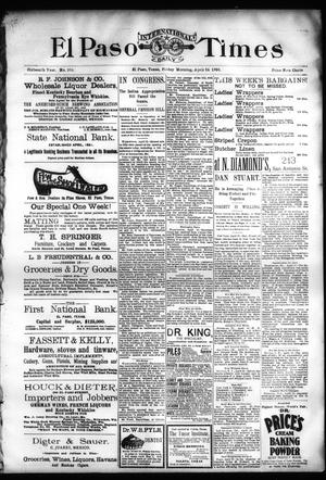 Primary view of object titled 'El Paso International Daily Times (El Paso, Tex.), Vol. SIXTEENTH YEAR, No. 100, Ed. 1 Friday, April 24, 1896'.
