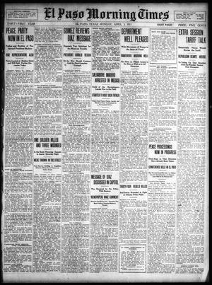 Primary view of object titled 'El Paso Morning Times (El Paso, Tex.), Vol. 31, Ed. 1 Monday, April 3, 1911'.
