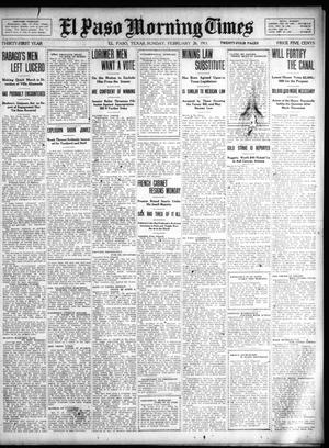Primary view of object titled 'El Paso Morning Times (El Paso, Tex.), Vol. 31, Ed. 1 Sunday, February 26, 1911'.