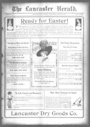 Primary view of object titled 'The Lancaster Herald. (Lancaster, Tex.), Vol. 26, No. 9, Ed. 1 Friday, March 29, 1912'.