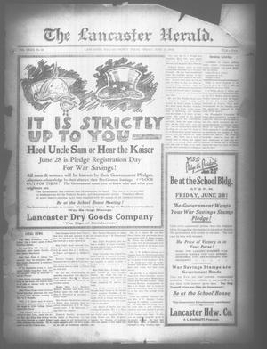 Primary view of object titled 'The Lancaster Herald. (Lancaster, Tex.), Vol. 32, No. 22, Ed. 1 Friday, June 21, 1918'.