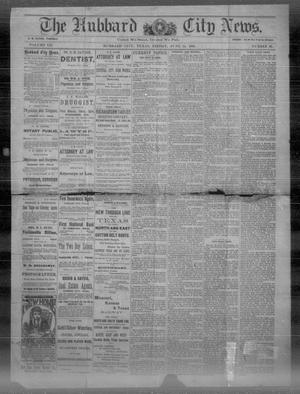 Primary view of object titled 'The Hubbard City News. (Hubbard City, Tex.), Vol. 7, No. 20, Ed. 1 Friday, June 14, 1889'.