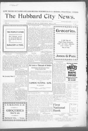 Primary view of object titled 'The Hubbard City News. (Hubbard City, Tex.), Vol. 24, No. 48, Ed. 1 Friday, September 13, 1907'.