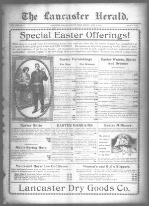 Primary view of object titled 'The Lancaster Herald. (Lancaster, Tex.), Vol. 22, No. 9, Ed. 1 Friday, April 2, 1909'.