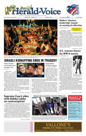 Primary view of object titled 'Jewish Herald-Voice (Houston, Tex.), Vol. 107, No. 14, Ed. 1 Thursday, July 3, 2014'.