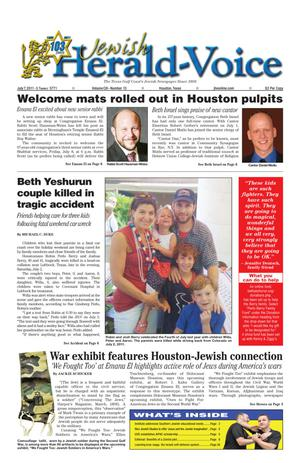 Primary view of object titled 'Jewish Herald-Voice (Houston, Tex.), Vol. 103, No. 13, Ed. 1 Thursday, July 7, 2011'.
