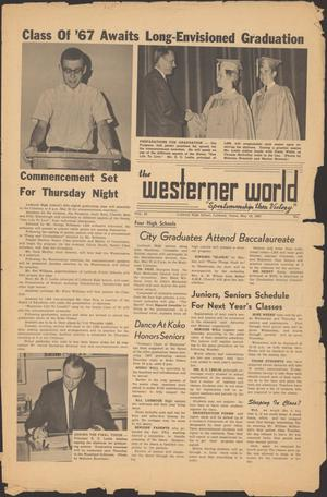 Primary view of object titled 'The Westerner World (Lubbock, Tex.), Vol. 33, No. [32], Ed. 1 Friday, May 19, 1967'.