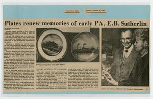 Primary view of object titled '[Clipping: Plates renew memories of early PA, E.B. Sutherlin]'.