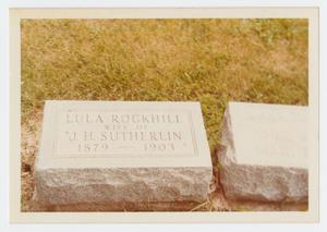 Primary view of object titled '[Grave Marker of Lula Rockhill Sutherlin]'.