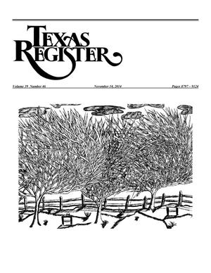 Primary view of object titled 'Texas Register, Volume 39, Number 46, Pages 8797-9124, November 14, 2014'.