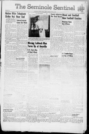 Primary view of object titled 'The Seminole Sentinel (Seminole, Tex.), Vol. 40, No. 8, Ed. 1 Friday, April 18, 1947'.