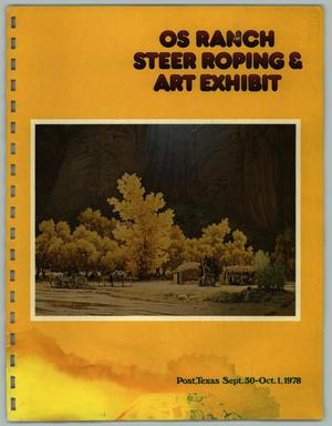 Primary view of object titled 'OS Ranch Steer Roping & Art Exhibit, September 30 - October 1, 1978'.