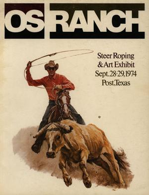 Primary view of object titled 'OS Ranch Steer Roping & Art Exhibit, September 28 - 29, 1974'.