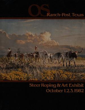 Primary view of object titled 'OS Ranch Steer Roping & Art Exhibit, October 1-3, 1982'.