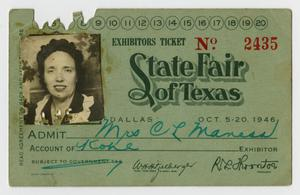 Primary view of object titled '[State Fair of Texas Exhibitor's Ticket for Nora Maness]'.