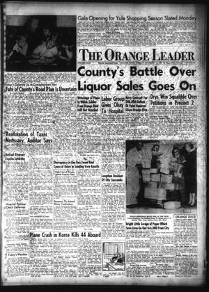 Primary view of object titled 'The Orange Leader (Orange, Tex.), Vol. 49, No. 275, Ed. 1 Sunday, November 16, 1952'.