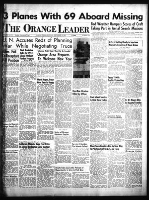 Primary view of object titled 'The Orange Leader (Orange, Tex.), Vol. 48, No. 310, Ed. 1 Monday, December 31, 1951'.
