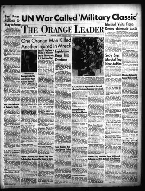 Primary view of object titled 'The Orange Leader (Orange, Tex.), Vol. 38, No. 135, Ed. 1 Friday, June 8, 1951'.