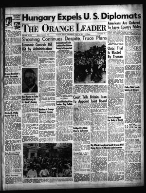 Primary view of object titled 'The Orange Leader (Orange, Tex.), Vol. 48, No. 156, Ed. 1 Thursday, July 5, 1951'.