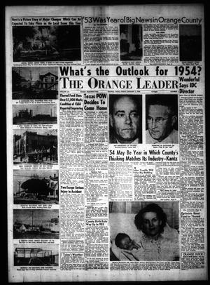 Primary view of object titled 'The Orange Leader (Orange, Tex.), Vol. 52, No. 1, Ed. 1 Friday, January 1, 1954'.