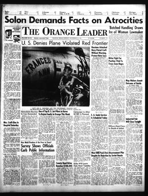 Primary view of object titled 'The Orange Leader (Orange, Tex.), Vol. 48, No. 279, Ed. 1 Sunday, November 25, 1951'.