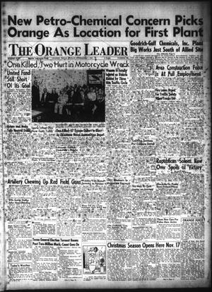 Primary view of object titled 'The Orange Leader (Orange, Tex.), Vol. 49, No. 268, Ed. 1 Friday, November 7, 1952'.