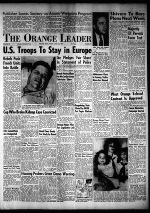 Primary view of object titled 'The Orange Leader (Orange, Tex.), Vol. 52, No. 93, Ed. 1 Friday, April 16, 1954'.