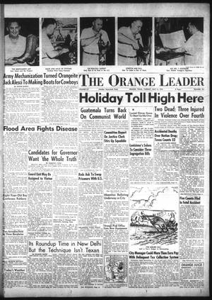 Primary view of object titled 'The Orange Leader (Orange, Tex.), Vol. 52, No. 161, Ed. 1 Tuesday, July 6, 1954'.