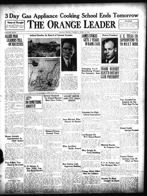 Primary view of object titled 'The Orange Leader (Orange, Tex.), Vol. 27, No. 91, Ed. 1 Tuesday, April 16, 1940'.