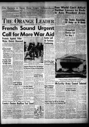 Primary view of object titled 'The Orange Leader (Orange, Tex.), Vol. 52, No. 85, Ed. 1 Wednesday, April 7, 1954'.