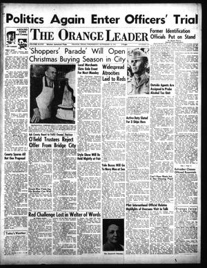 Primary view of object titled 'The Orange Leader (Orange, Tex.), Vol. 48, No. 270, Ed. 1 Wednesday, November 14, 1951'.