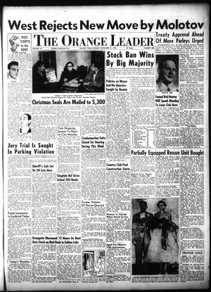 Primary view of object titled 'The Orange Leader (Orange, Tex.), Vol. 52, No. 288, Ed. 1 Sunday, November 21, 1954'.