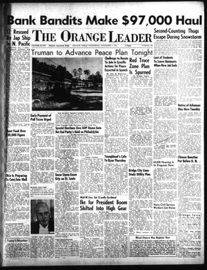 Primary view of object titled 'The Orange Leader (Orange, Tex.), Vol. 48, No. 264, Ed. 1 Wednesday, November 7, 1951'.