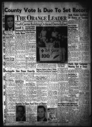 Primary view of object titled 'The Orange Leader (Orange, Tex.), Vol. 49, No. 263, Ed. 1 Sunday, November 2, 1952'.