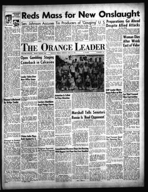 Primary view of object titled 'The Orange Leader (Orange, Tex.), Vol. 38, No. 112, Ed. 1 Sunday, May 13, 1951'.