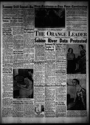 Primary view of object titled 'The Orange Leader (Orange, Tex.), Vol. 52, No. 24, Ed. 1 Thursday, January 28, 1954'.