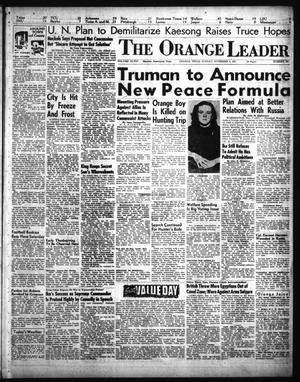 Primary view of object titled 'The Orange Leader (Orange, Tex.), Vol. 48, No. 261, Ed. 1 Sunday, November 4, 1951'.