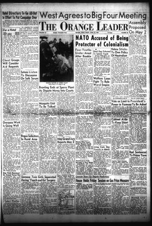 Primary view of The Orange Leader (Orange, Tex.), Vol. 52, No. 96, Ed. 1 Friday, April 22, 1955