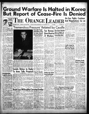Primary view of object titled 'The Orange Leader (Orange, Tex.), Vol. 48, No. 282, Ed. 1 Wednesday, November 28, 1951'.