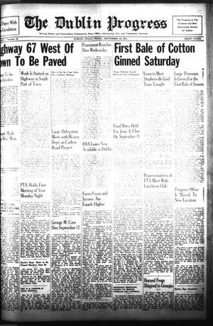Primary view of The Dublin Progress (Dublin, Tex.), Vol. 53RD YEAR, No. 35, Ed. 1 Friday, September 19, 1941